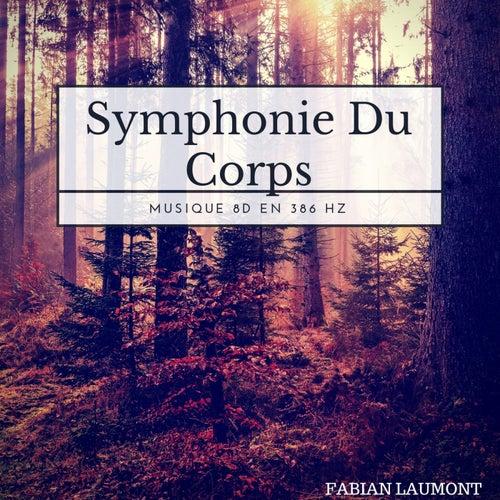 Symphonie Du Corps (Musique 8D en 386 Hz) von Fabian Laumont