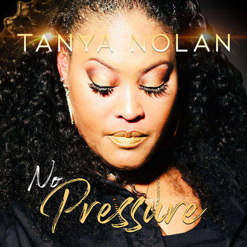 No Pressure by Tanya Nolan