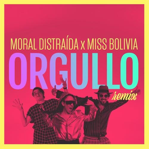 Orgullo (Remix) by Moral Distraída