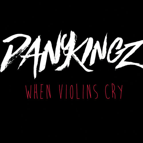When Violins Cry by Dany Kingz