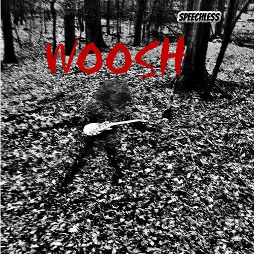 Speechless von The Woosh