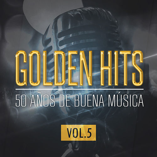 Golden Hits - 50 Años De Buena Música (Vol.5) von The Sunshine Orchestra