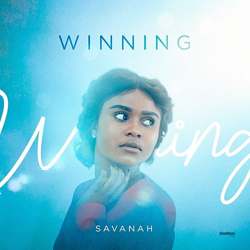 Winning by Savanah