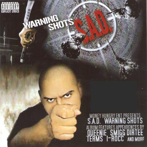 Warning Shots by Sad