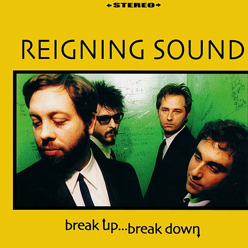 Break Up, Break Down by Reigning Sound