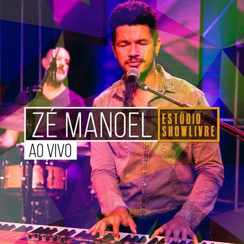 Zé Manoel no Estúdio Showlivre (Ao Vivo) by Zé Manoel