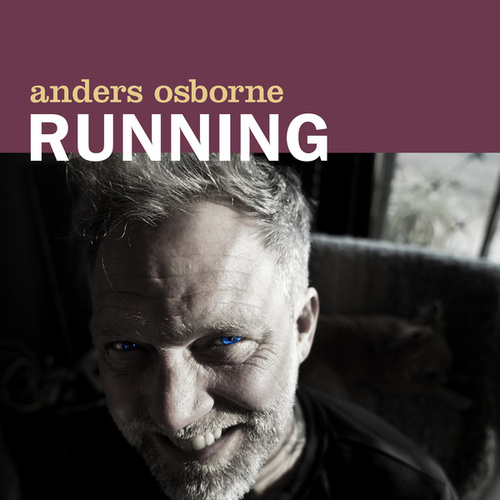 Running by Anders Osborne