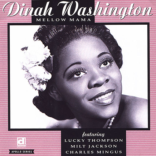 Mellow Mama von Dinah Washington