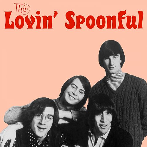 The Lovin' Spoonful by The Lovin' Spoonful