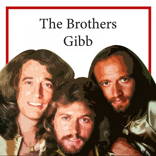 The Brothers Gibb de Bee Gees