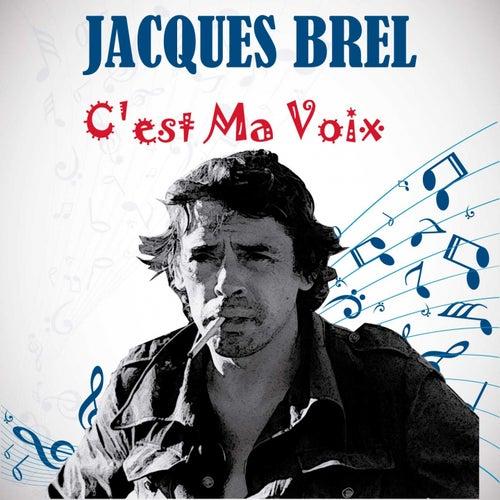C'est ma voix de Jacques Brel