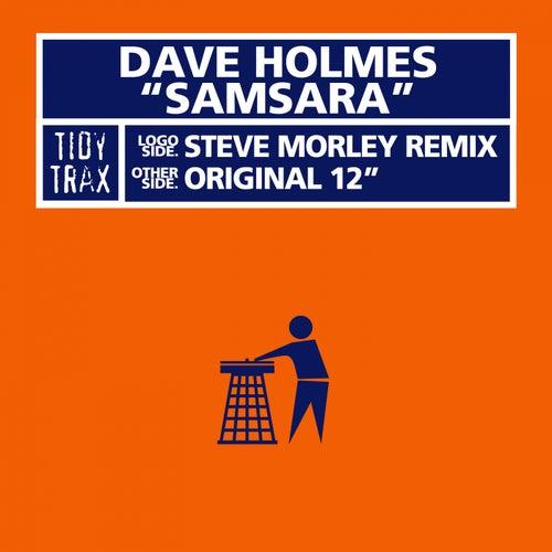 Samsara by Dave Holmes