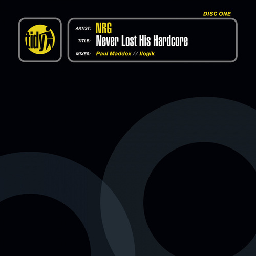 Never Lost His Hardcore by N.R.G.