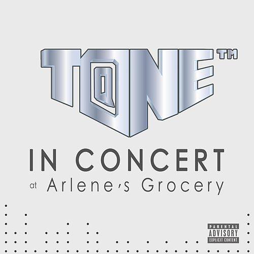 In Concert at Arlene's Grocery by T@ne