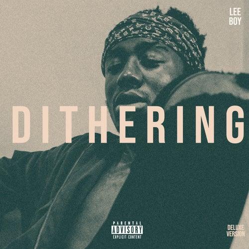 Dithering (Deluxe) de Leeboy