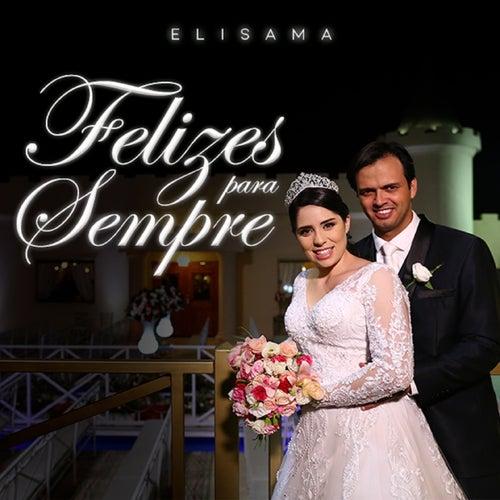 Felizes para Sempre von Elisama