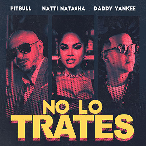 No Me Trates by Pitbull