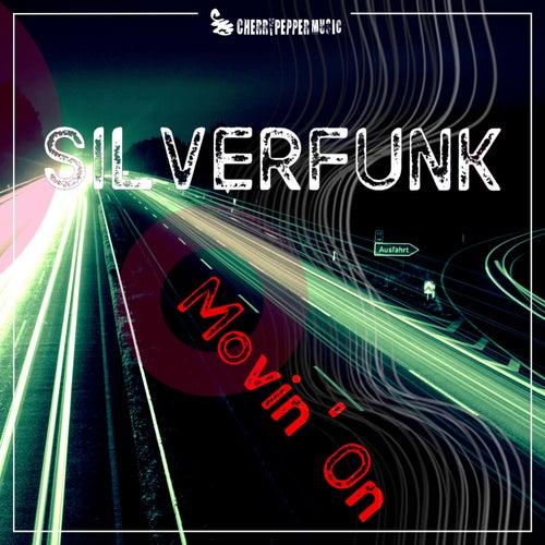 Movin' On by SILVERFUNK