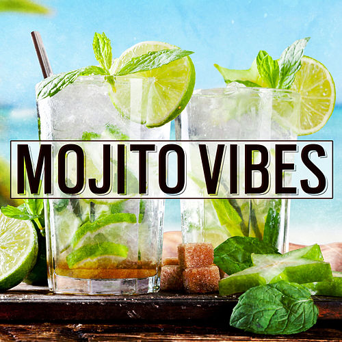 Mojito Vibes - EP von Various Artists