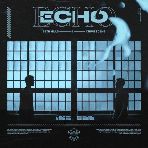 Echo by Seth Hills