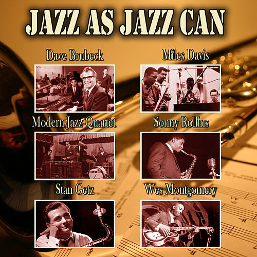 Jazz As Jazz Can de Various Artists