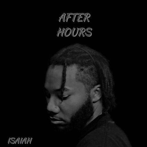 After Hours - EP von Isaiah