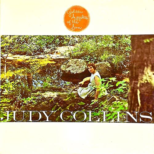 Golden Apples Of The Sun (Remastered) by Judy Collins