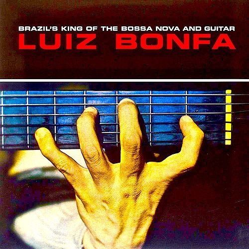 Plays And Sings Bossa Nova (Remastered) von Luiz Bonfá