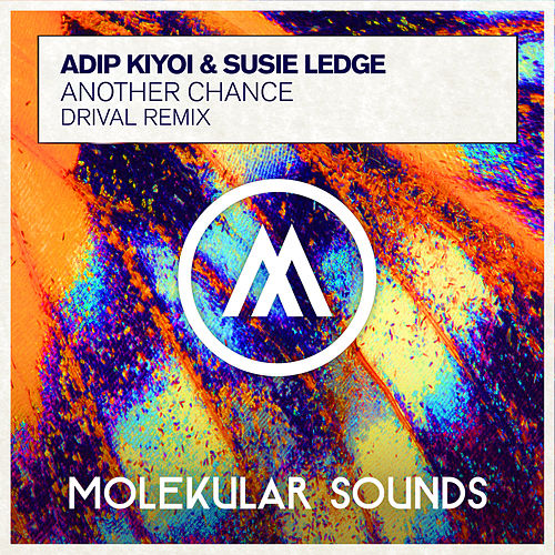 Another Chance (Drival Remix) von Adip Kiyoi