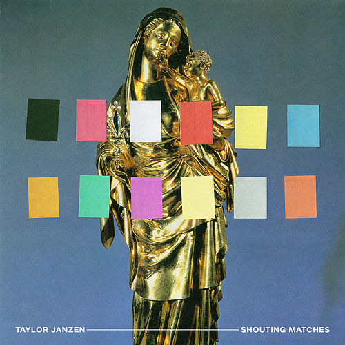 Shouting Matches by Taylor Janzen
