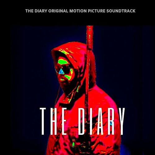 The Diary (Original Motion Picture Soundtrack) by Snowland