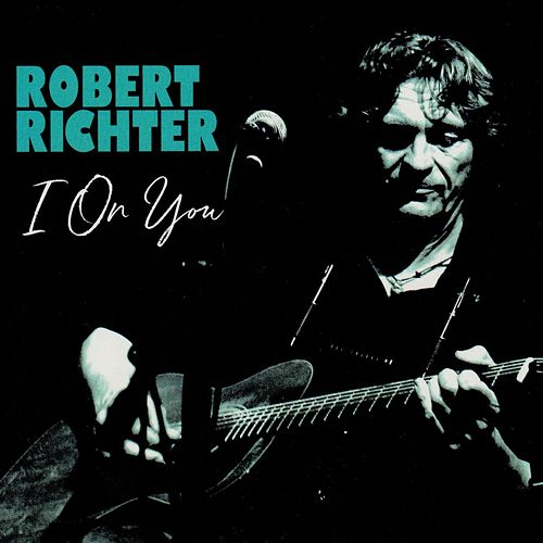 I on You by Robert Richter