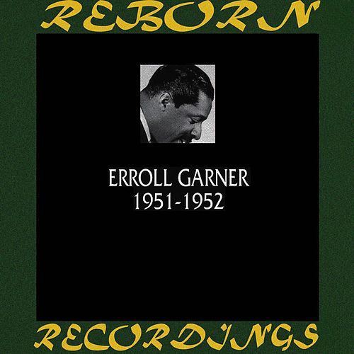 1951-1952 (HD Remastered) de Erroll Garner