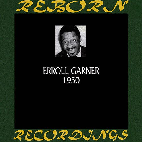 1950 (HD Remastered) de Erroll Garner