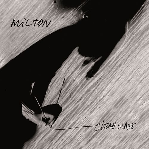 Clean slate by Milton