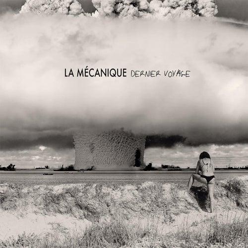 Dernier Voyage by Mécanique