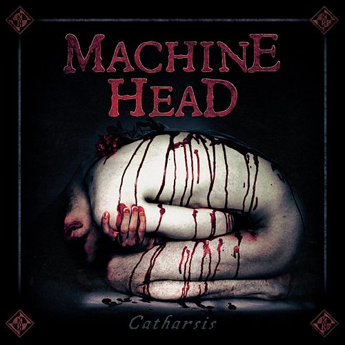 Catharsis von Machine Head