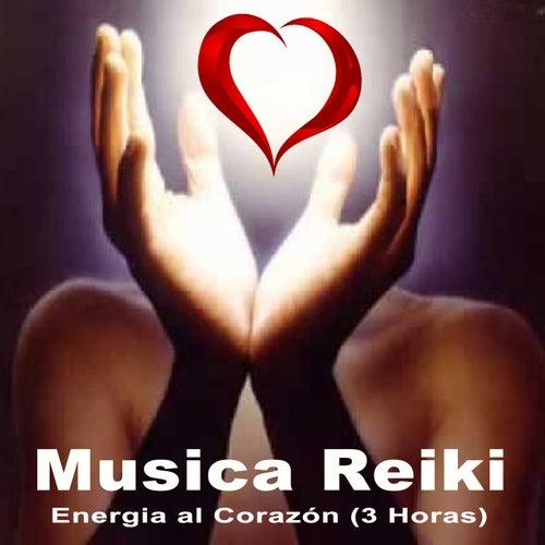 Musica Reiki - Energia al Corazón (3 Horas) de Musica Reiki