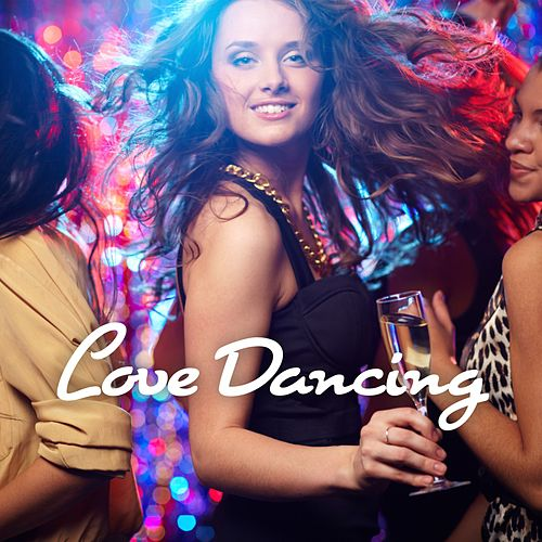 Love Dancing by Various Artists