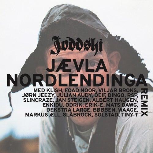 Jævla Nordlendinga Remix by Joddski