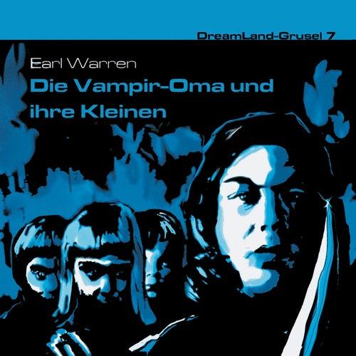 Folge 7: Die Vampir-Oma und ihre Kleinen von DreamLand Grusel