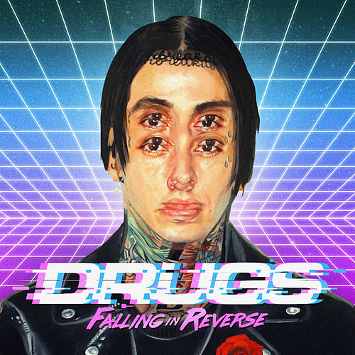 Drugs by Falling In Reverse
