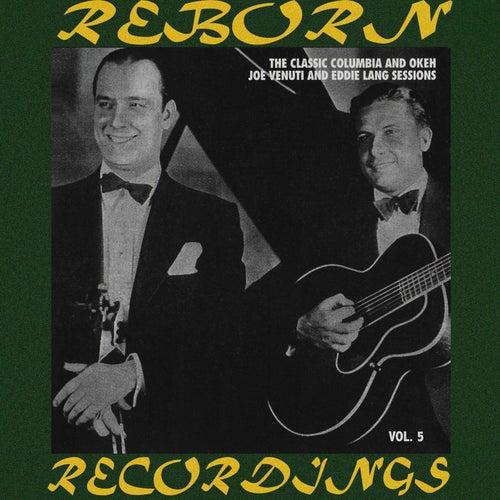 Classic Columbia And Okeh Sessions, Vol.5 (HD Remastered) by Joe Venuti