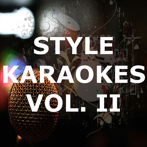 Styles Karaokes (Instrumental) (Vol. 2) by Karaoke - Latin Traditional