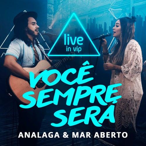 Você Sempre Será (Live In Vip) by Analaga