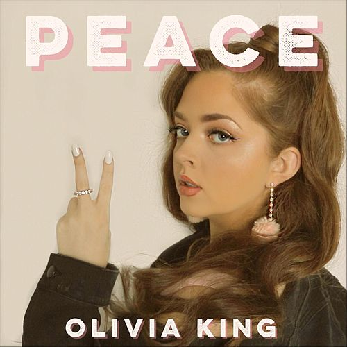 Peace by Olivia King