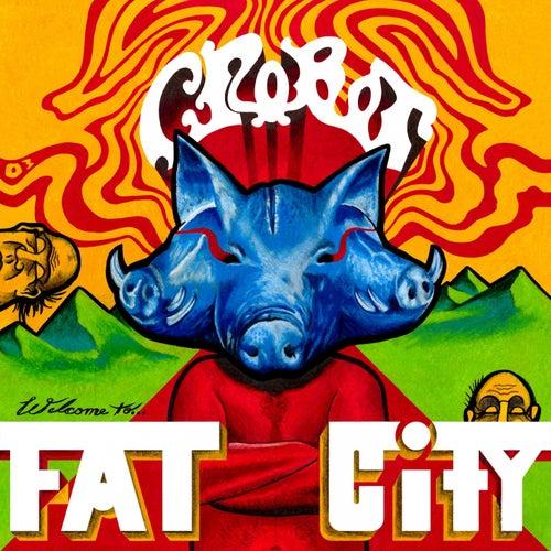 Welcome to Fat City de Crobot