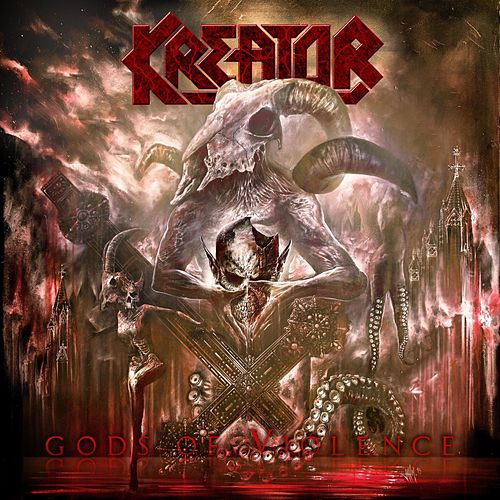 Gods of Violence by Kreator