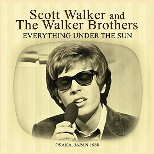 Everything Under the Sun (Live at the Osaka Festival Hall, Japan 1968) de Scott Walker