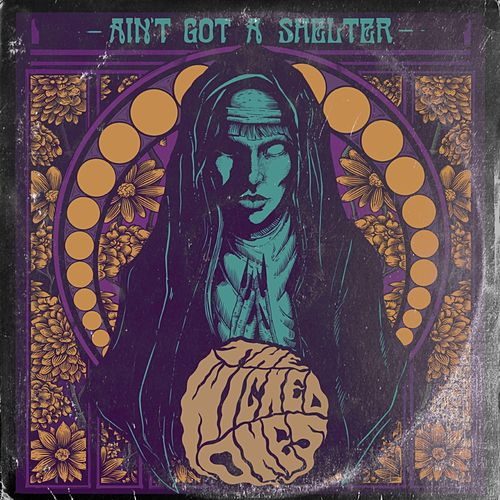 Ain't Got a Shelter von The Wicked Ones